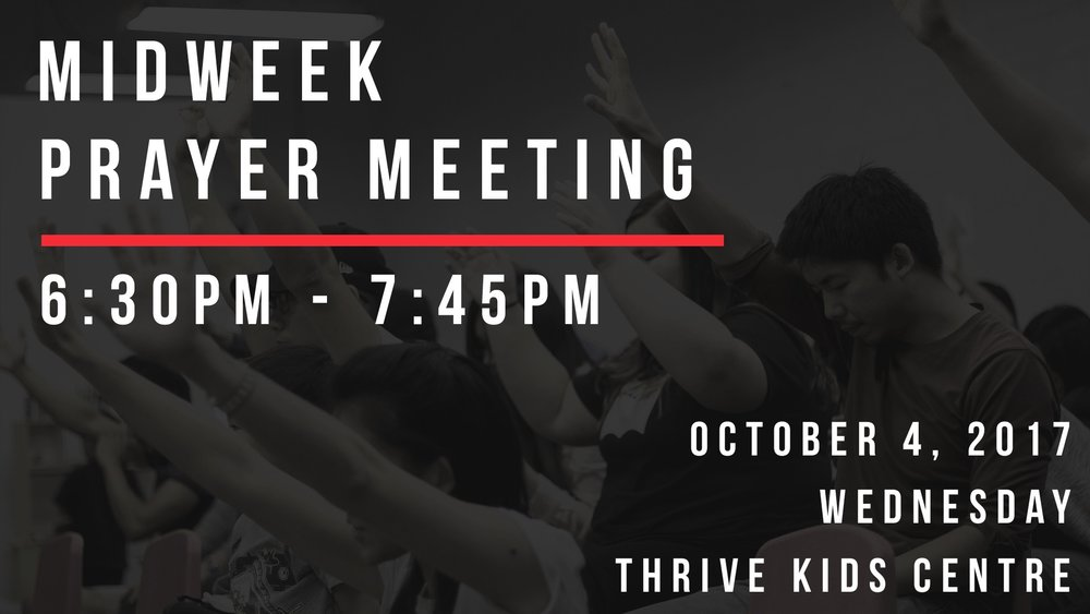 October 4 Midweek Prayer Meeting