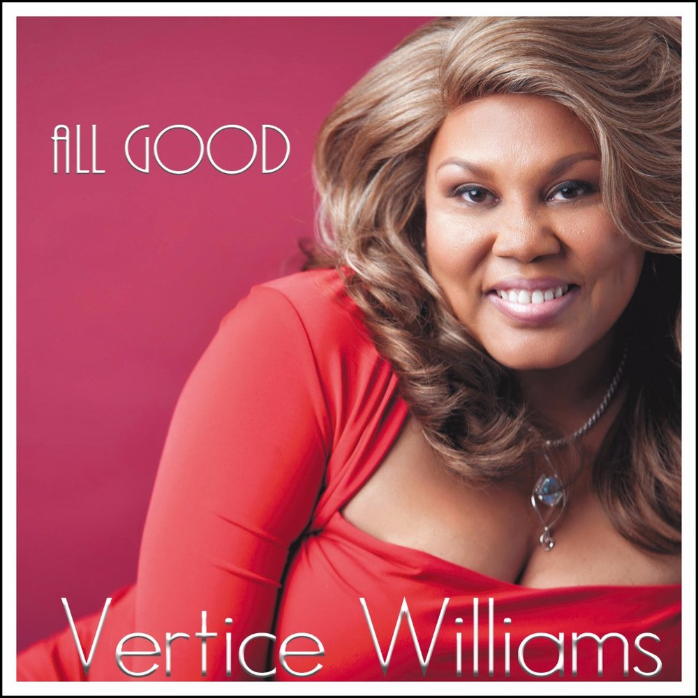 "VERTICE WILLIAMS - ""All Good"""