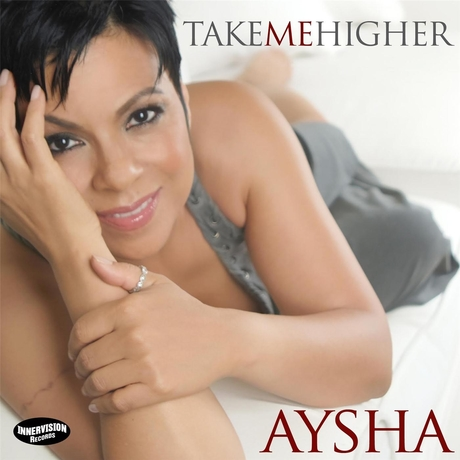 "AYSHA - ""Take Me Higher"""