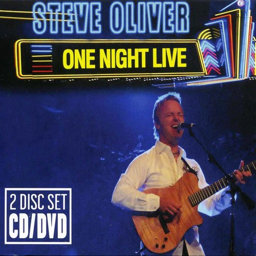 Steve Oliver - One Night Live CD / DVD 2008
