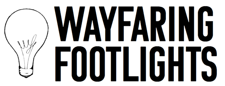 Wayfaring Footlights
