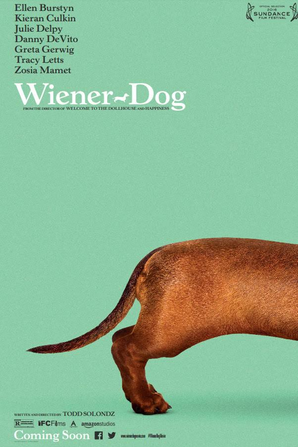 Wiener Dog   Feature Film Director: Todd Solondz DP: Edward Lachman Starring Brie Larson, Danny DeVito, Greta Gerwig, Julie Delpy, and Ellen Burstyn