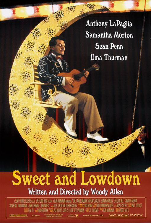Sweet and Lowdown  Feature Film Director: Woody Allen  *Period piece set in early 1930s