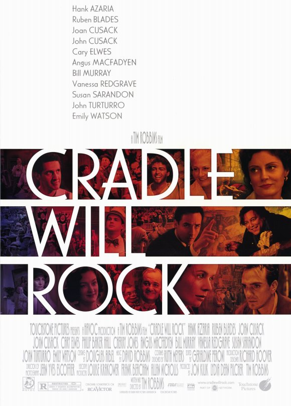 Cradle Will Rock   Feature Film Director:  Tim Robbins  *Period piece set in early 1930s