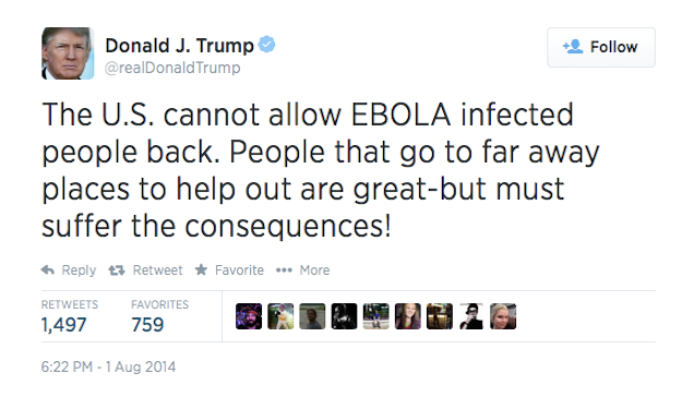 In 2014 Citizen Trump opposed allowing Ebola-infected health workers to come to USA.1.png