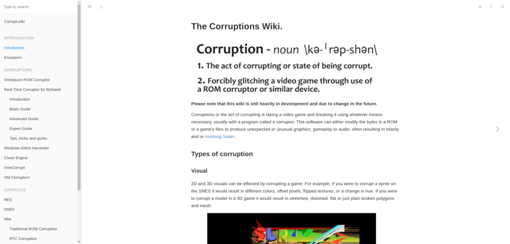 Corrupt.wiki    An open source wiki where documentation on the art of corrupting video games is available.