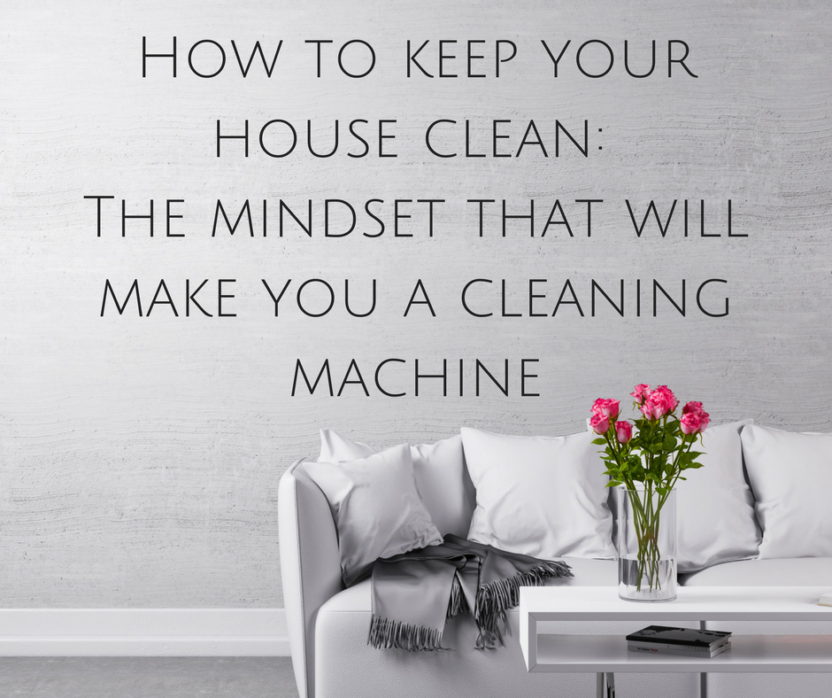 decluttering-cleaning-housework-schedule-mantras-meditation-mindfulness-clearing-mind-house-home-natural-homemade-minimalist-motivation-ideas-tips