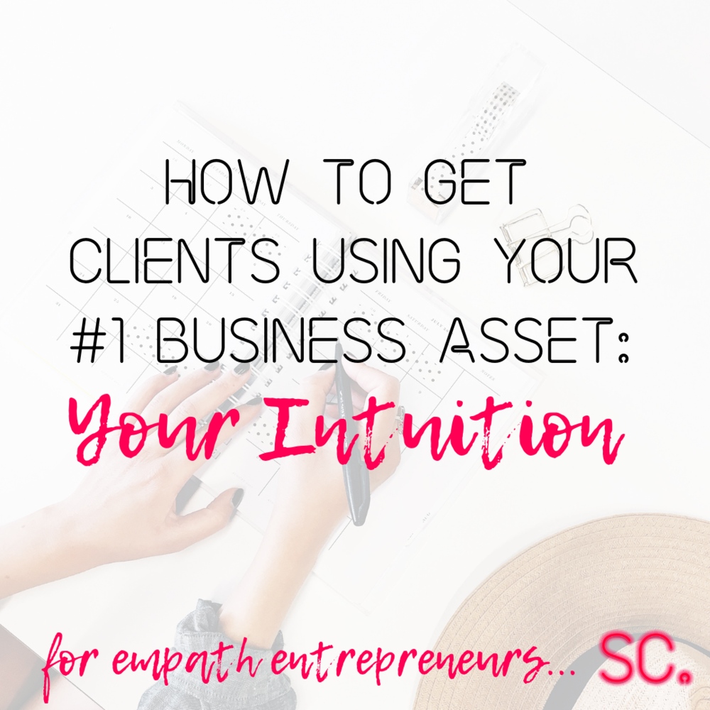 Intuition intuitive entrepreneurs how to get clients get clients marketing how to get clients social media entrepreneurs spiritual entrepreneurs empath entrepreneurs attract clients manifest clients getting clients coach coaching business coach blogger bloggers blogging get clients fast tips get clients posts