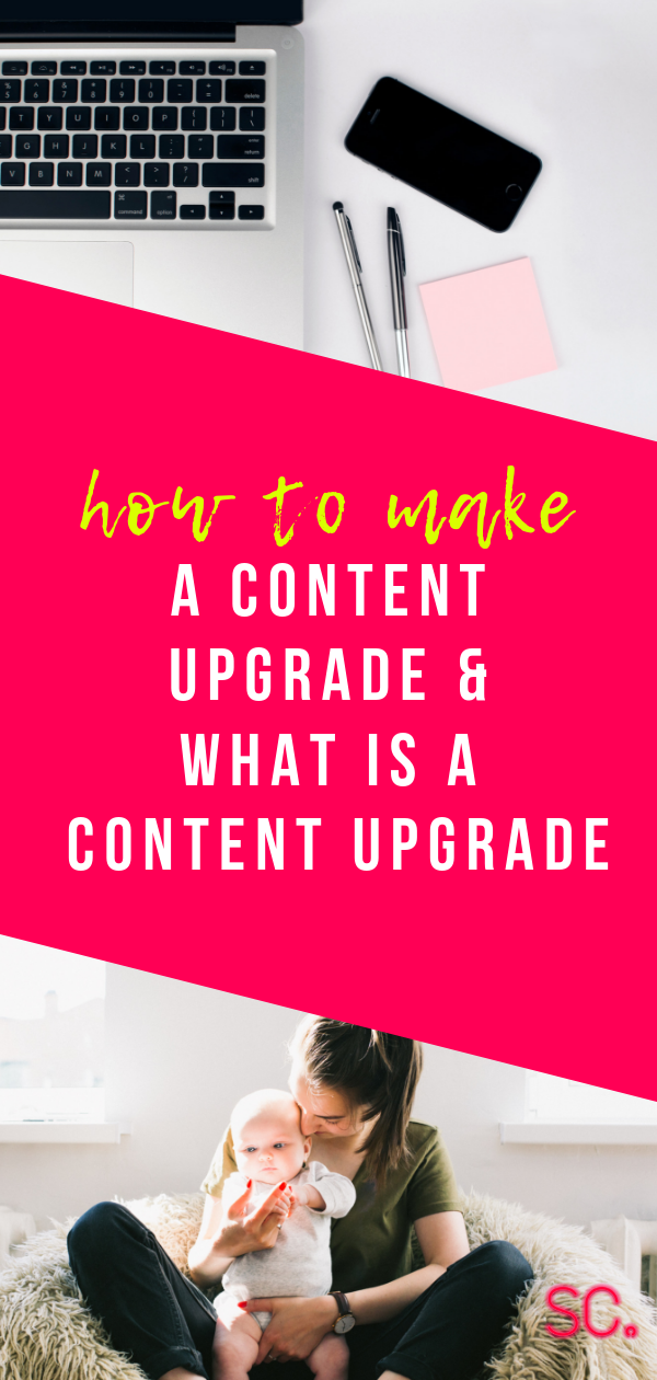 what is a content upgrade and how to make one.png