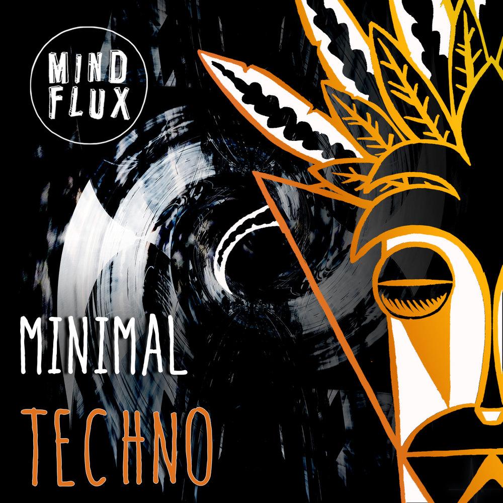 Minimal Techno (Free Download) — Mind Flux