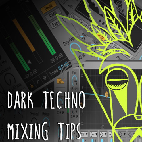 Dark-Techno-Mixing-Tips.png