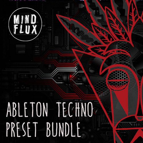 Mind-Flux-Ableton-Techno-Preset-Bundle-1000x1000.png