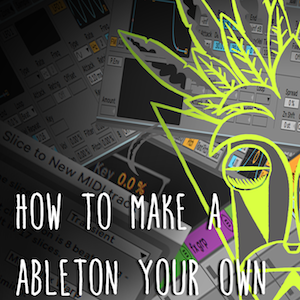 How-to-make-Ableton-your-Own.png
