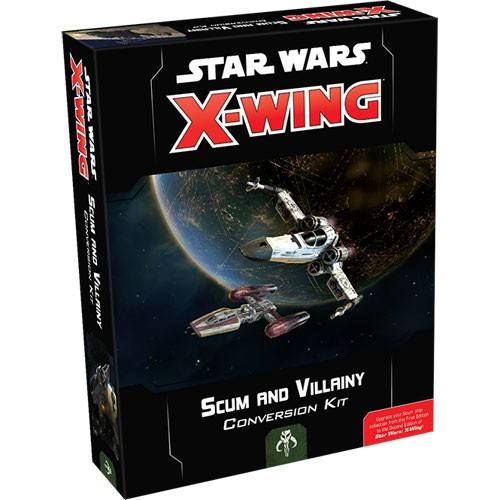 X-Wing - Scum and Villainy - Scum and Villainy Conversion Kit