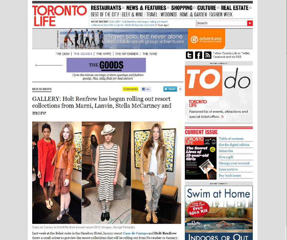 Casa de Campo and Holt Renfrew<br>TORONTO LIFE