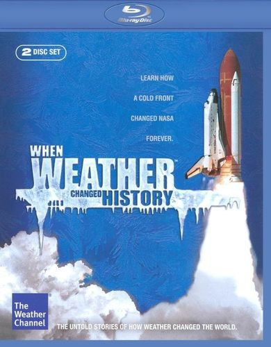 When Weather Changed History - Weather Channel