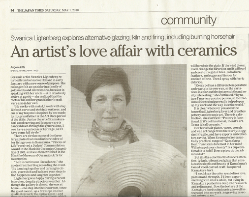 2010 May 01: An article about me in The Japan Times:   https://www.japantimes.co.jp/community/2010/05/01/general/an-artists-love-affair-with-ceramics/#.WaAUFZMjHOQ