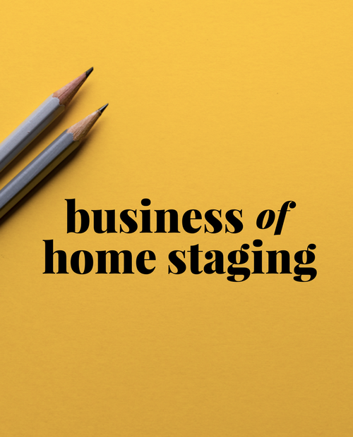 BUSINESS OF HOME STAGING | STAGED4MORE School of Home Staging