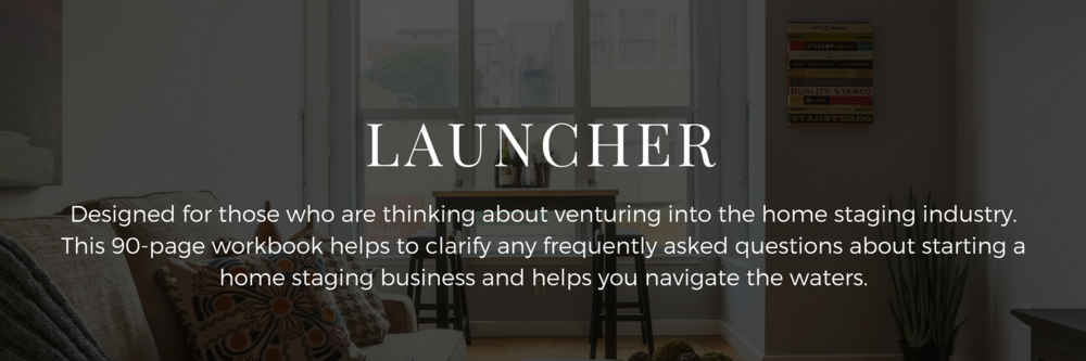 Launcher Home Staging Business Course