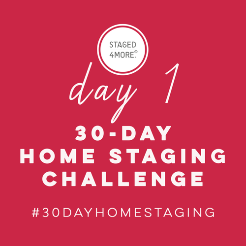 30-Day Home Staging Challenge by STAGED4MORE School of Home Staging