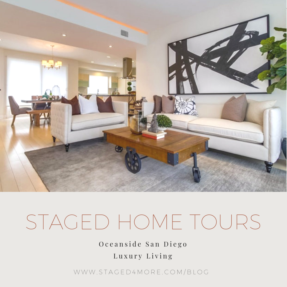 Staged4more Staged Home Tour- Oceanside San Diego Luxury Living