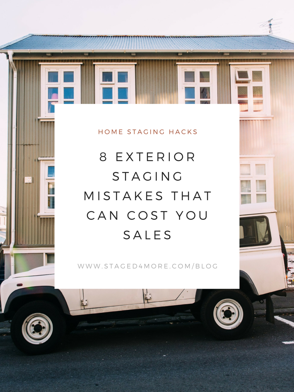 8 Exterior Staging Mistakes Costing You Sales | Staged4more School of Home Staging.png