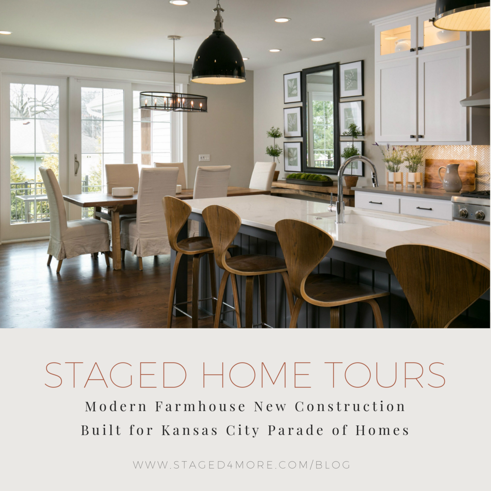 Staged Home Tour: Modern Farmhouse New Construction Built for Kansas City Parade of Homes | Staged4more School of Home Staging