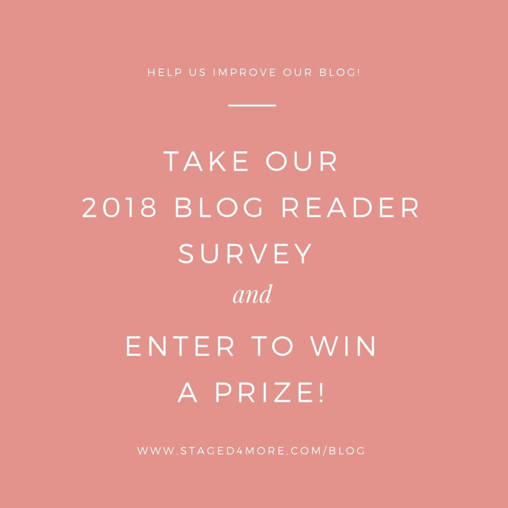 Take Our 2018 Blog Reader Survey & Enter to Win A Prize!