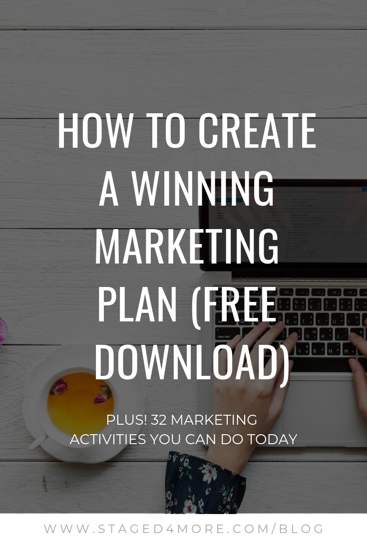 How to Create A Winning Marketing Plan PLUS 32 Marketing Activities You Can Do Today to Boost Your Home Staging Business by Staged4more School of Home Staging