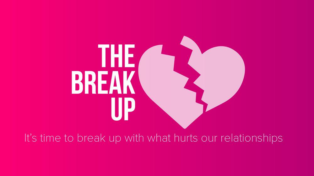 The Break Up w tagline-01.jpg