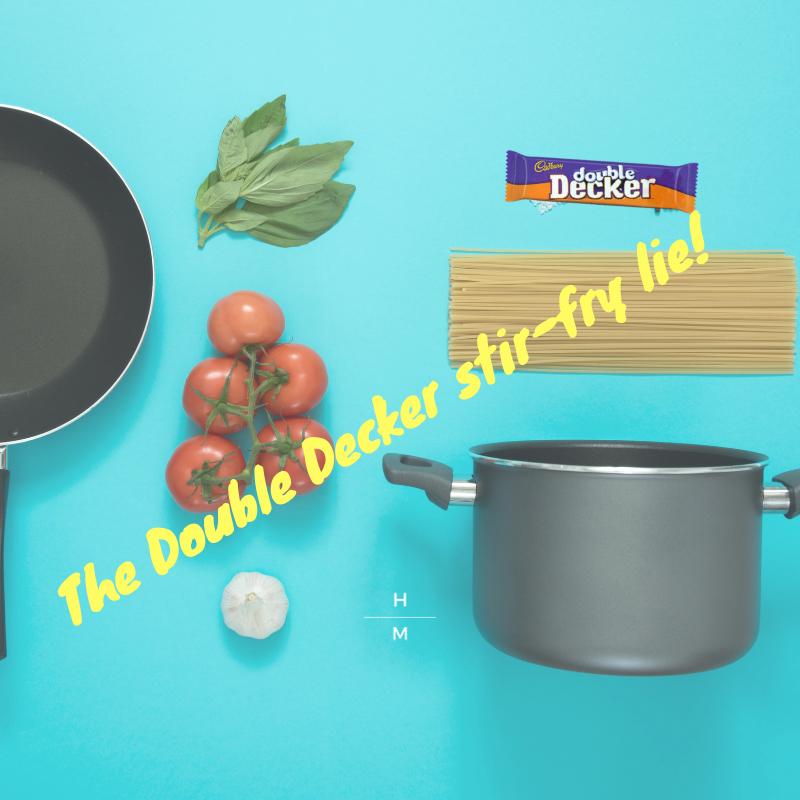 The Double Decker Stir Fry Lie