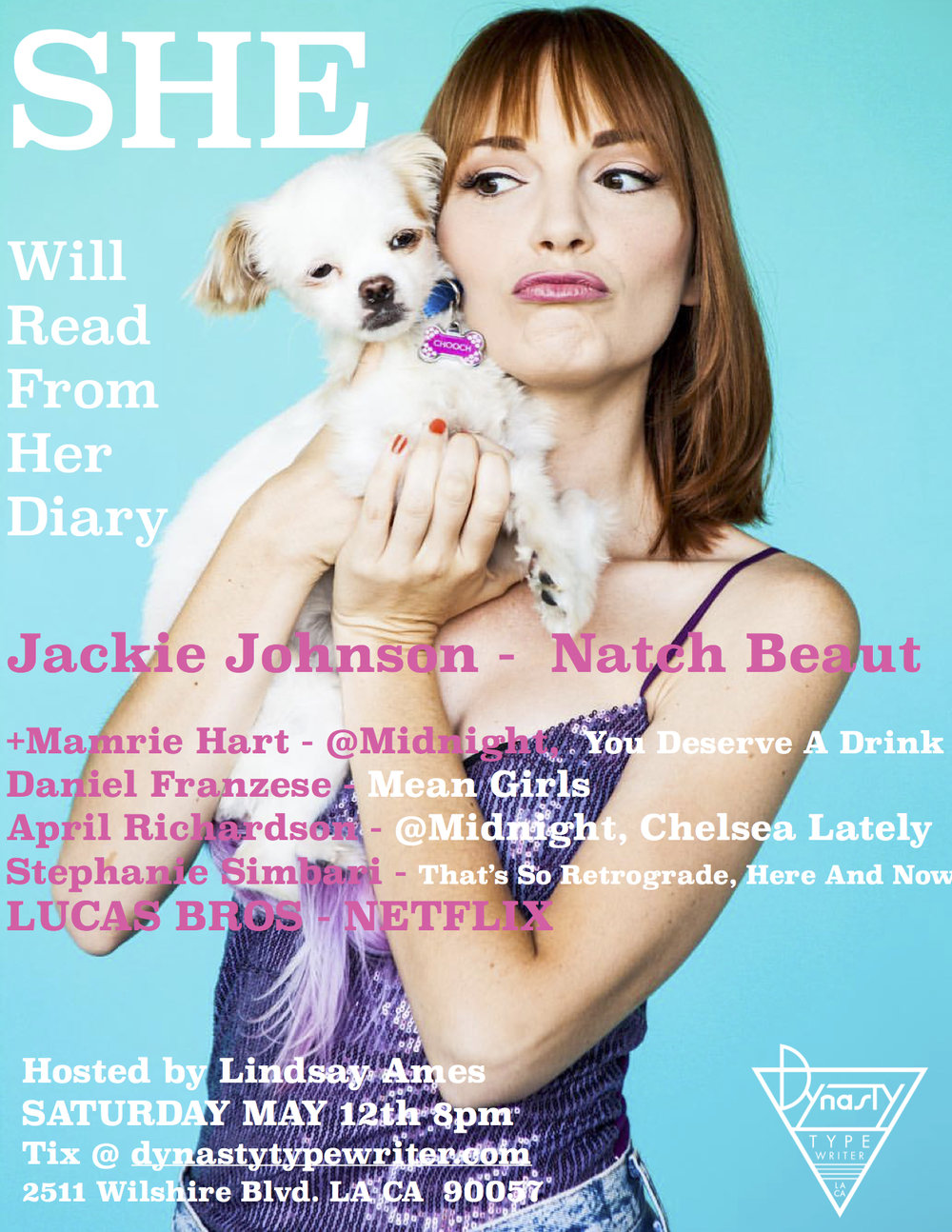 Jackie's Live shows coming up in LA! - My Diary May 12th at 8pm at Dynasty Typewriter