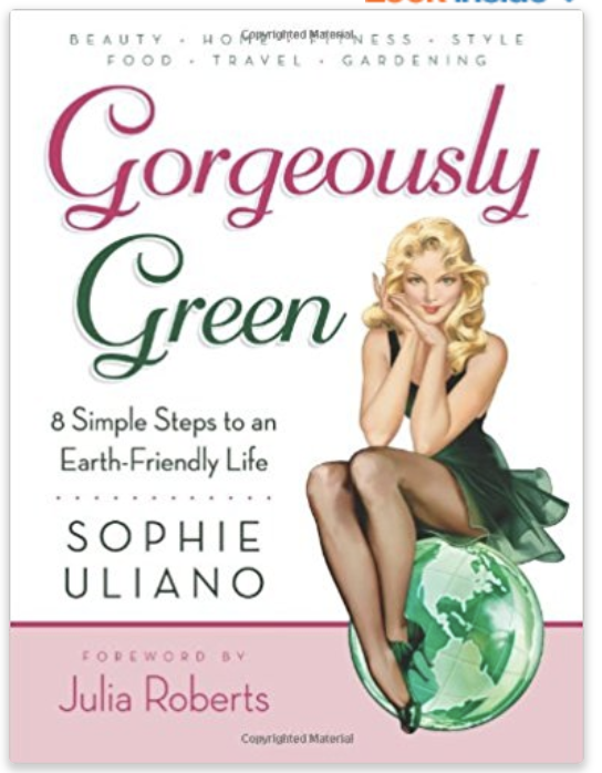 Sophie's Book - Gorgeously Green-  8 Simple Steps to an Earth-Friendly Life