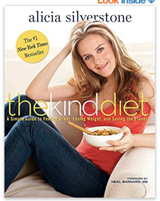 The Kind Diet- Alicia Silverstone's vegan cookbook