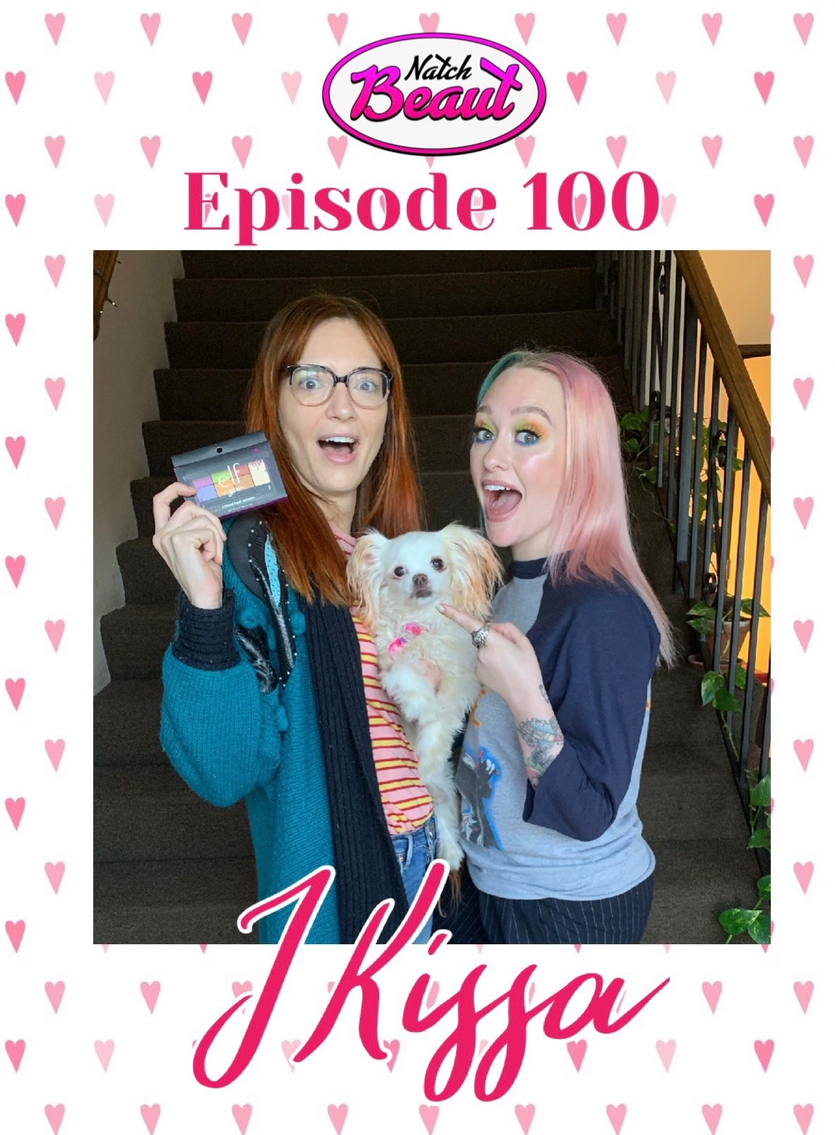 The 100th Episode With Jkissa Episode Guide Natch Beaut