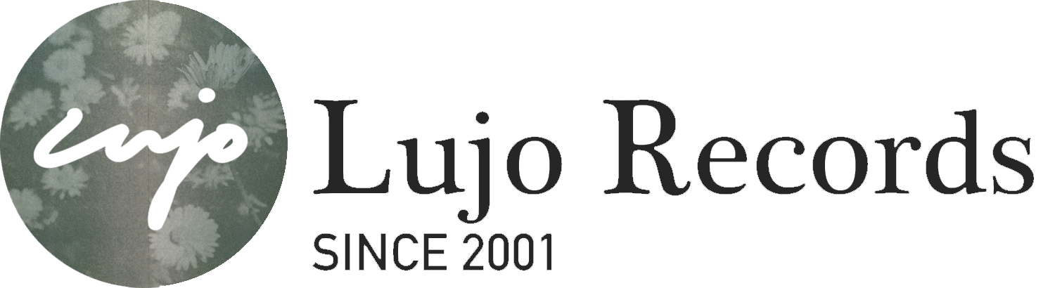 Lujo Records | Since 2001
