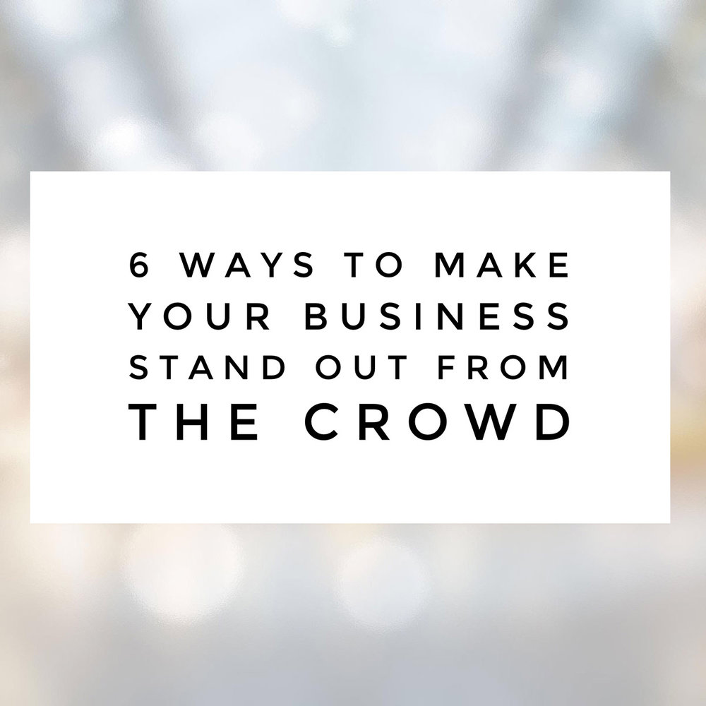 6-ways-for-business-stand-out-from-crowd.jpg