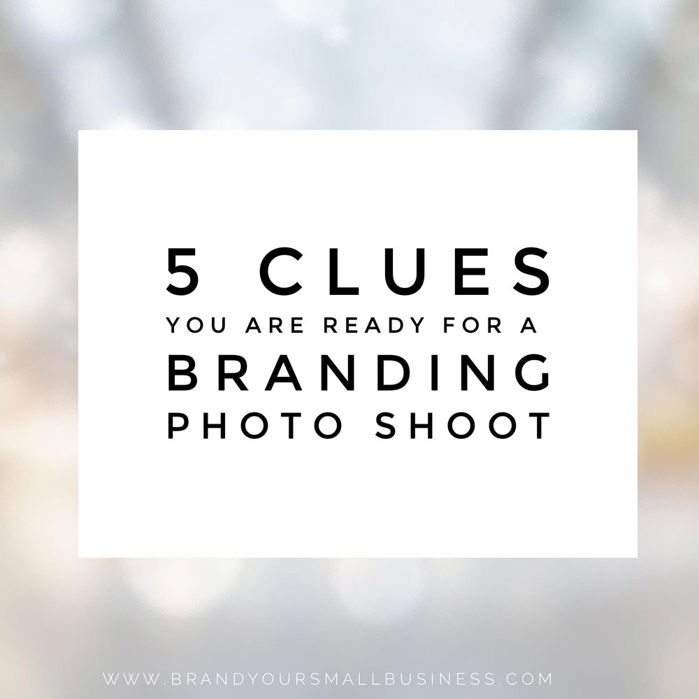 5 clues you are ready for a branding photo shoot
