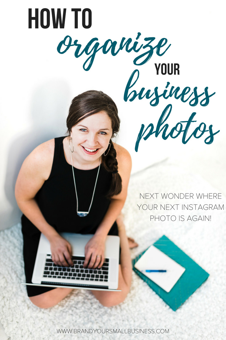 How to Organize your business photos so that you never have to wonder where your next Instagram photo is.