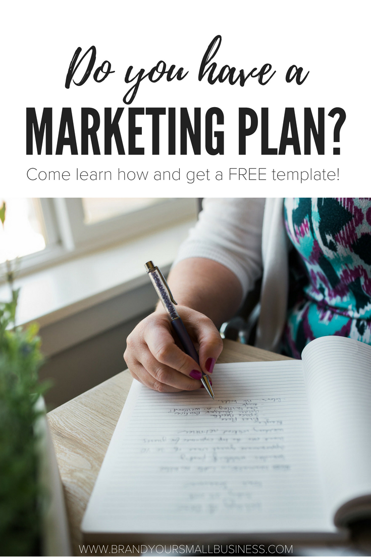 Do you have a marketing plan in your service based business. Learn just what is a marketing plan and how it can make a difference in your small business, including a free template. www.brandyoursmallbusiness.com