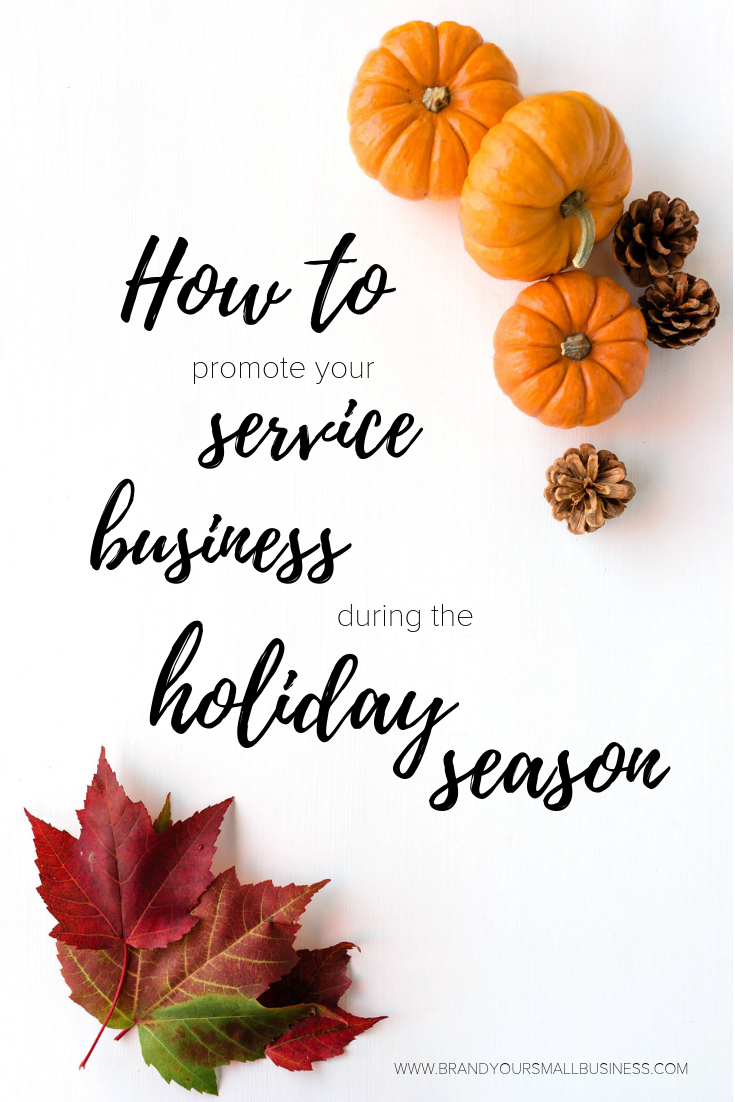 How to promote service biz holidays.png
