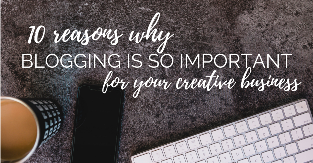 10 reasons why blogging is important for your business in 2019. #creativeentrepreneur #biztips #bloggertips