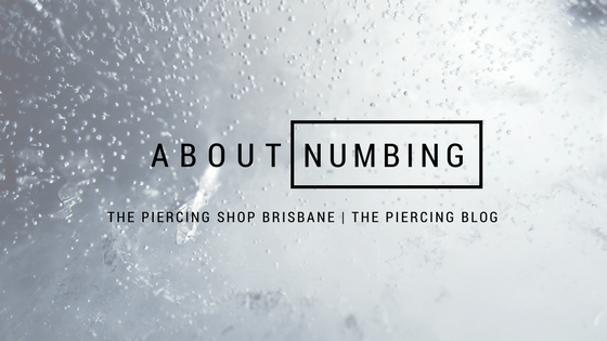 The Piercing Shop About Numbing