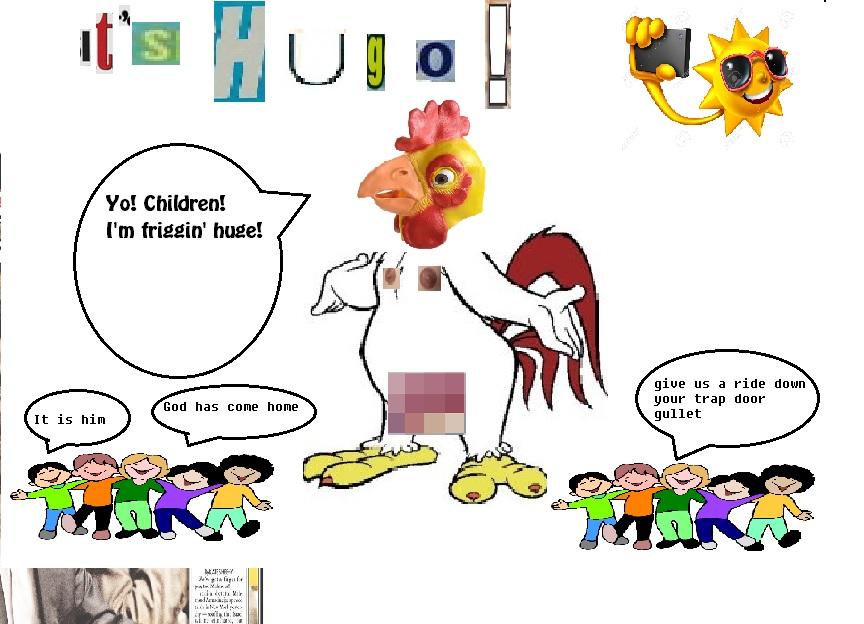 Hugo big chicken