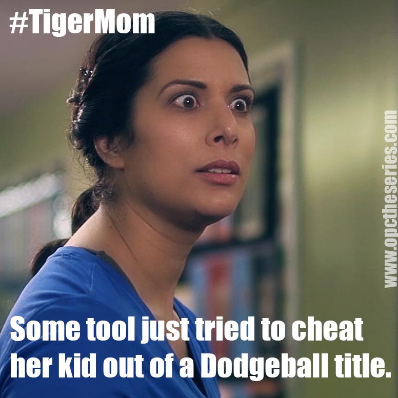 opc the series Tigermom.jpg