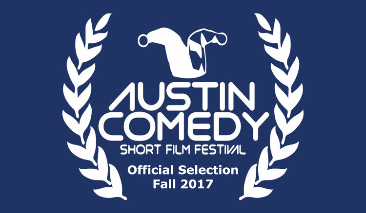 2017 Austin Comedy Short Film Festival  November 14-15, Austin, USA