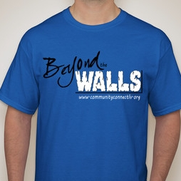 Support the Prison Ministry - Get your BEYOND THE WALLS T-shirt!