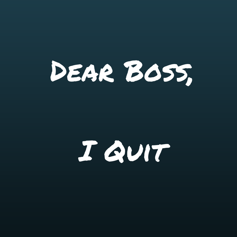 When you hear those dreaded words   I Quit! — Tami