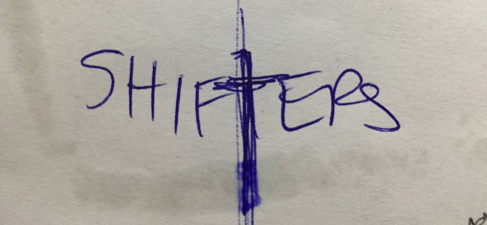 "Rough doodle for possible title treatment for novelizaiton of ""Shifters""."