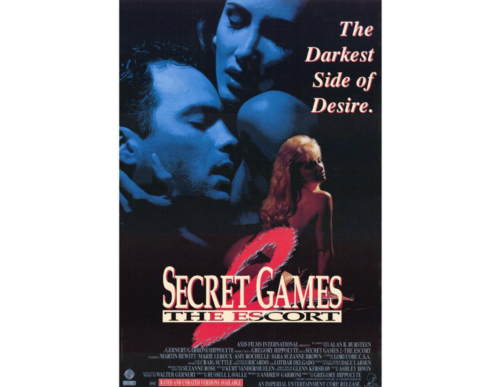 Secret Games II (The Escort) 1993  - (HBO, Showtime, Cinemax, The Movie Channel, Playboy Channel)Psychological drama, starring Martin Hewitt